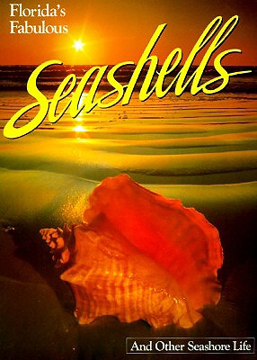 Florida's Fabulous Seashells By Williams, Winston